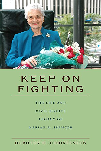(Keep On Fighting: The Life and Civil Rights Legacy of Marian A.)