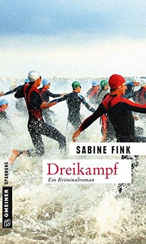 Dreikampf  Kriminalroman  Kommissarin Maria Ammon