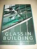 Glass in Building, David Button and Brian Pye, 0750605901