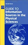 Guide to Information Sources in the Physical Sciences, David Stern, 1563087510