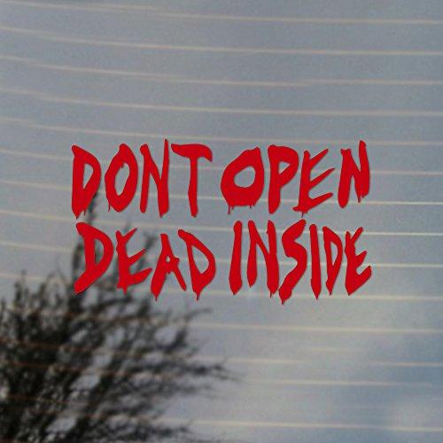 Fan Inside Vinyl (Don't Open Dead Inside Zombie Vinyl Decal (Real Red))