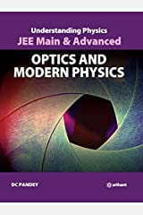 Understanding Physics for JEE Main & Advanced Optics & Modern Physics Paperback