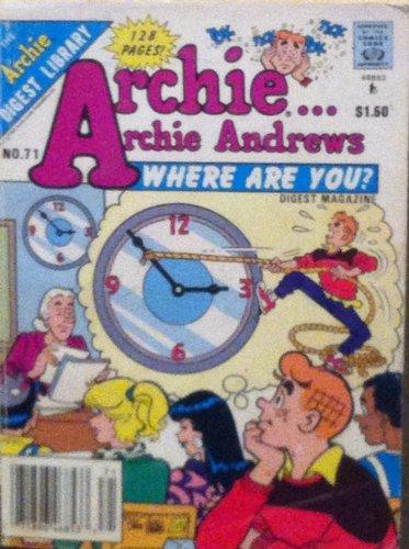 Archie....Archie Andrews, Where Are You (Comics Digest No. 71, No.71)