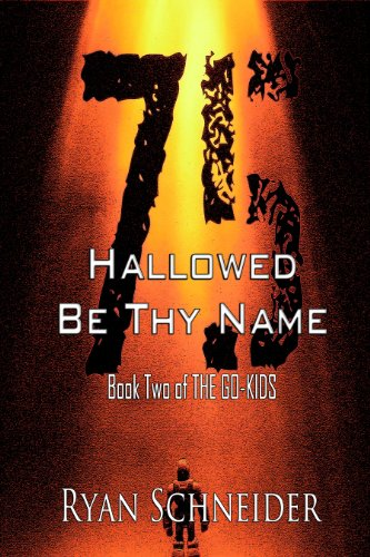 Hallowed Be Thy Name (The Go-Kids Book 2)