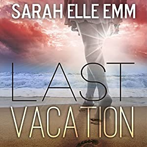 Last Vacation Audiobook