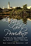 Living in God's Providence: History of the