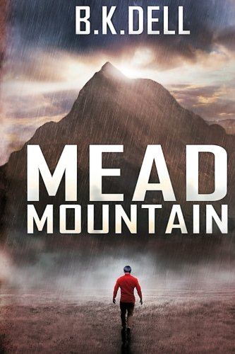 Mead Mountain: An Inspiring Christian Novel