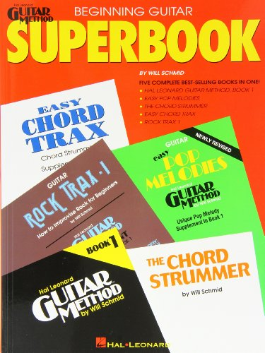 The Hal Leonard Beginning Guitar Superbook: Book Only (Hal Leonard Guitar Method)
