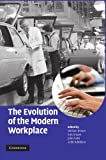 The Evolution of the Modern Workplace, , 1107405041