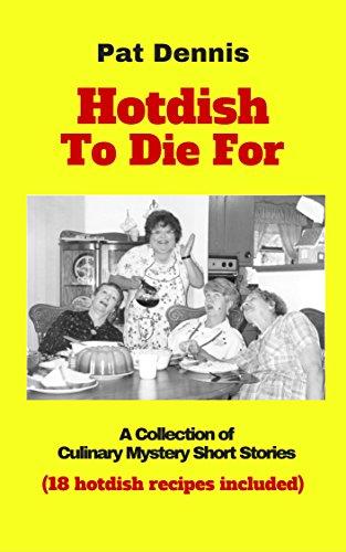 Hotdish To Die by Pat DENNIS