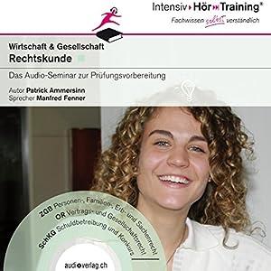 Rechtskunde der Schweiz (IntensivHörTraining) Hörbuch