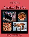 Encyclopedia of American Folk Art, , 0415929865
