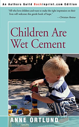 Children Are Wet Cement