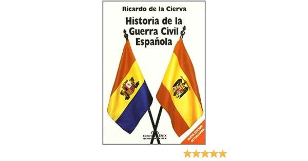 Historia de la guerra civil española: Amazon.es: Cierva, Ricardo ...
