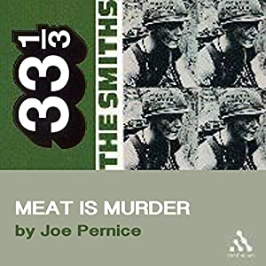 The Smiths' Meat is Murder (33 1/3 Series) Audiobook