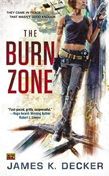 The Burn Zone by [Decker, James K.]
