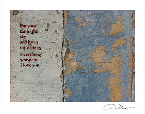 Put Your Ear to the Sky and Listen My Darling, Everything Whispers I Love You - Poster Print 11x14. Best For Birthday, Christmas & Valentines Day Gifts for Women & - Date Day Ideas Valentines