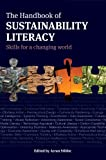 The Handbook of Sustainability Literacy: Skills for a Changing World, , 1900322609