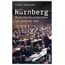 Nürnberg: Menschheitsverbrechen vor Gericht 1945 (German Edition)