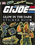 Glow in the Dark G. I. Joe, Dorling Kindersley Publishing Staff, 0756603668
