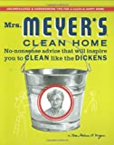 Mrs. Meyer's Clean Home, Thelma Meyer, 0446544590