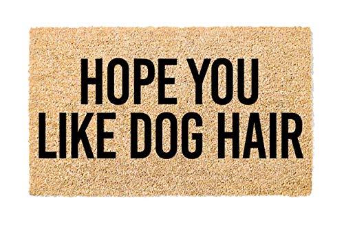 The Mandola Twins Printed Coir Doormat - Pets (Hope You Like Dog Hair)