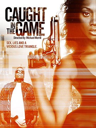 Caught in the Game -