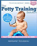 The Potty Training Solution, Margaret Rousseau, 1483967999