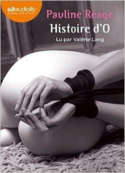 Histoire d'O: Livre audio 1 CD MP3