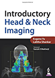 Introductory Head and Neck Imaging