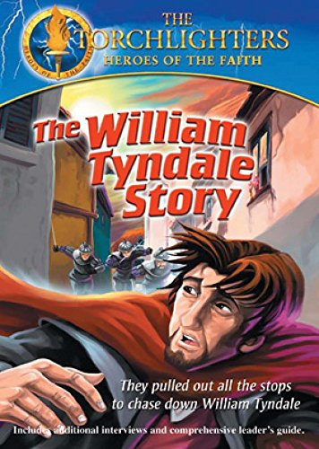 Torchlighters: William Tyndale Vision Video Animation / Children's