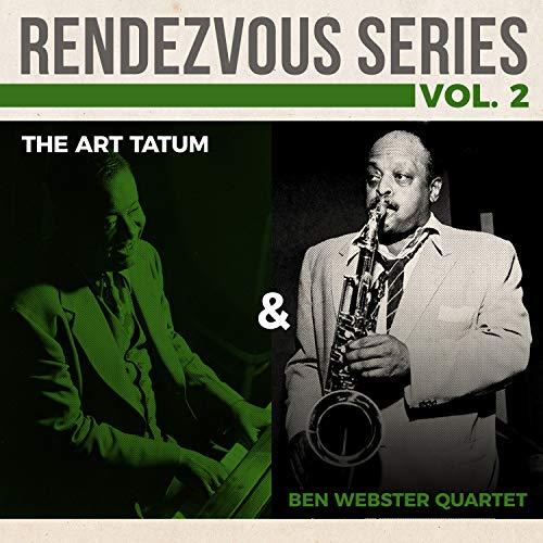 - Rendezvous Series Vol. 2 - The Art Tatum & Ben Webster Quartet