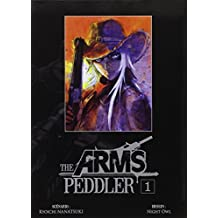 The arms Peddler - Tome 1