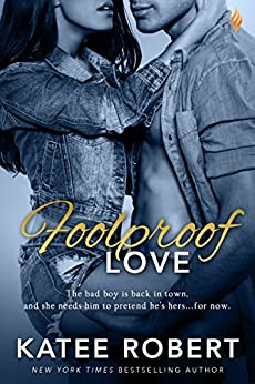 Foolproof Love - Kindle edition by Katee Robert