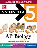 5 Steps to a 5 AP Biology, 2015 Edition, Mark Anestis, Kellie Cox, 0071840346