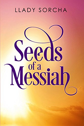 Download for free Seeds of a Messiah