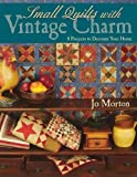 img - for Small Quilts with Vintage Charm - Print on Demand Edition book / textbook / text book
