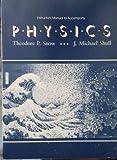 Physics, Theodore P. Snow, 0314971556