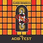 The Acid Test | Élmer Mendoza,Mark Fried - translator