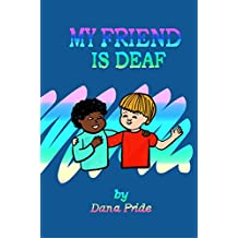 My Friend Is Deaf