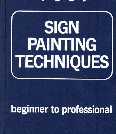 Sign Painting Techniques: Beginner to Professional