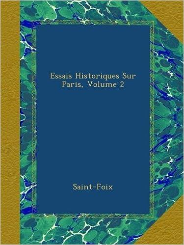 Télécharger en ligne Essais Historiques Sur Paris, Volume 2 pdf