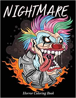 Nightmare Horror Coloring Book Zombie Scary Monsters Evil Women Dark Fantasy Creatures Midnight Edition Dark Paper For Adults Nightmare Coloring Book Midnight Arty 9781701707764 Amazon Com Books