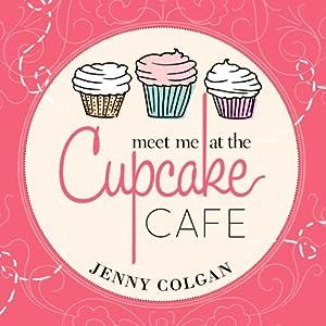 Meet Me at the Cupcake Cafe Audiobook