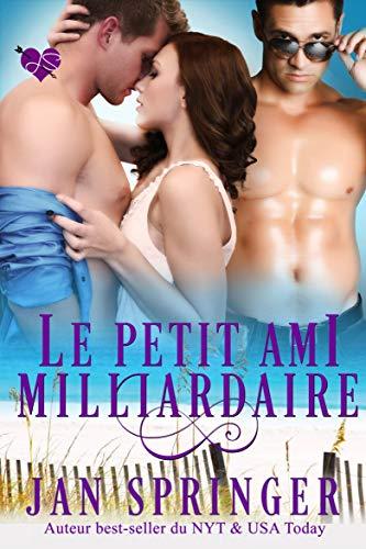 Le petit ami milliardaire (French Edition)