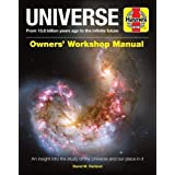 Universe Owners' Workshop Manual: From 13.8 billion years ago to the infinite future - An insight into the study of the unive