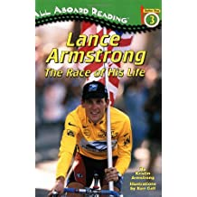 Lance Armstrong: The Race of His Life (All Aboard Reading)