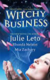 Witchy Business: Under His Spell\Disenchanted?\Spirit Dance