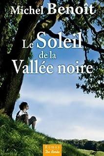 Le soleil de la vallée noire, Benoît, Michel