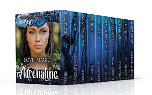 Love, Magic, Adrenaline!: A Bundle of 10 Breathtaking Paranormal Romance and Urban Fantasy Books by [Murray, Dean, Kyss, Anna, Quintenz, Jennifer, Boyce, S.M., Rich, Christie, Hildenbrand, Heather, Fenech, Selina, Minkman, Jen, Wylie, Morgan, Wright, Melissa]